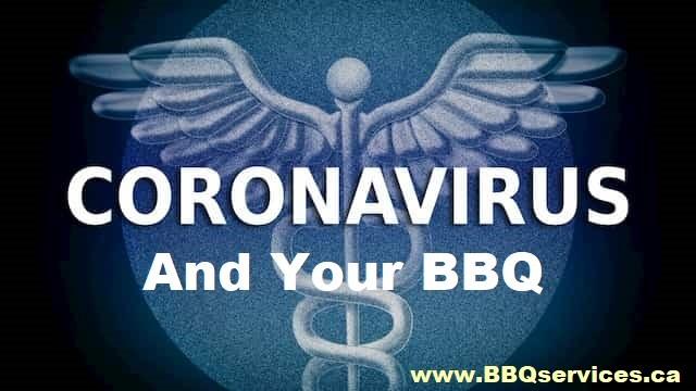 BBQ Cleaning Service Toronto Corona Virus